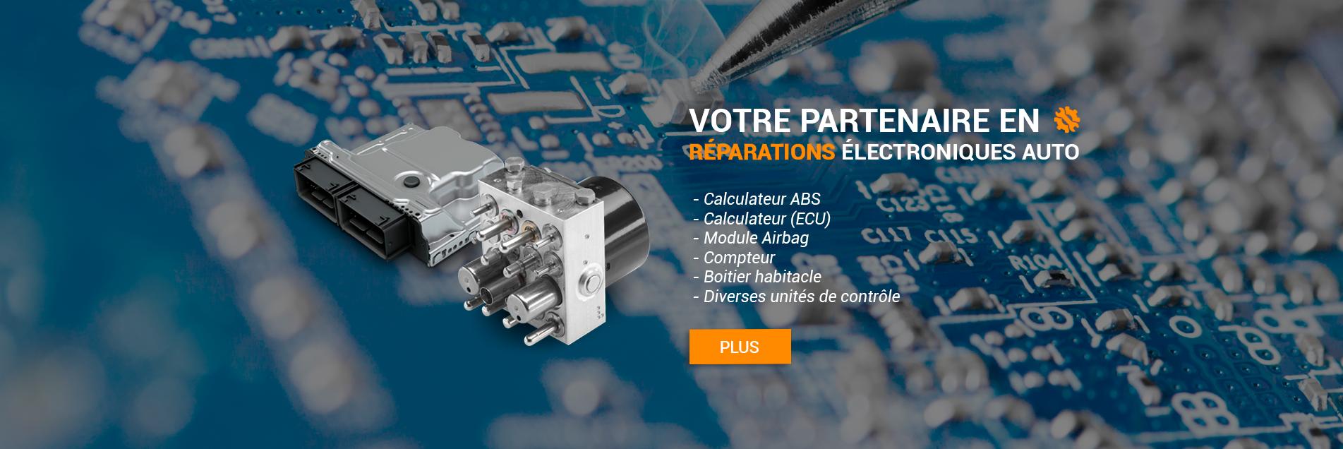 Votre partenaire en réparations électroniques auto